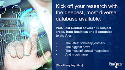 ProQuest Central Digital Signage